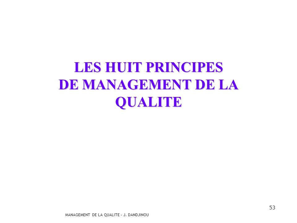 LES HUIT PRINCIPES DE MANAGEMENT DE LA QUALITE