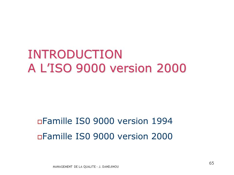 INTRODUCTION A L'ISO 9000 version 2000