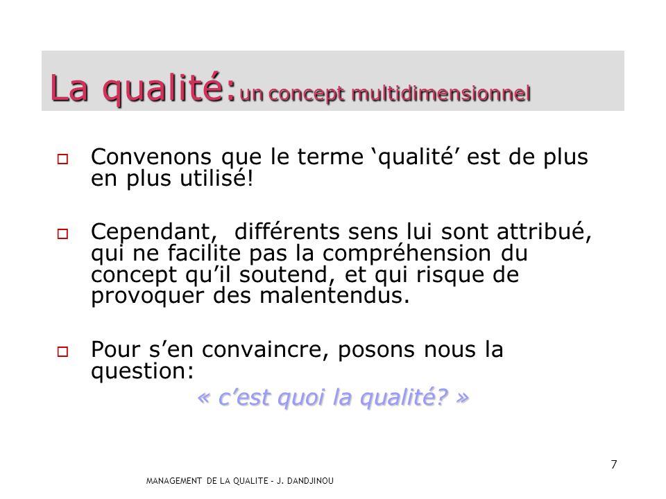 La qualité:un concept multidimensionnel