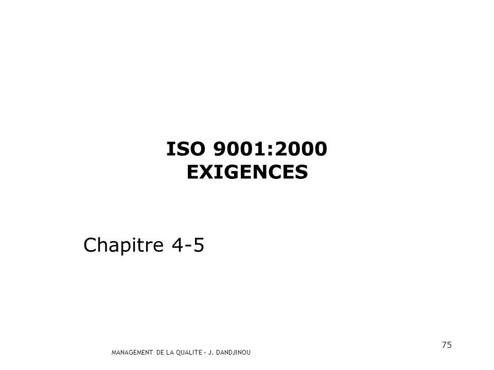 ISO 9001:2000 EXIGENCES Chapitre 4-5