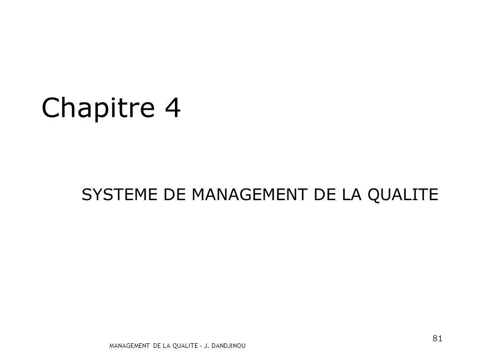 SYSTEME DE MANAGEMENT DE LA QUALITE