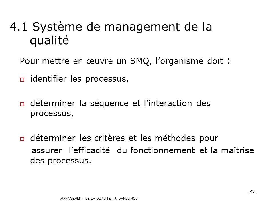 4.1 Système de management de la qualité