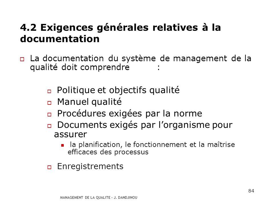 4.2 Exigences générales relatives à la documentation