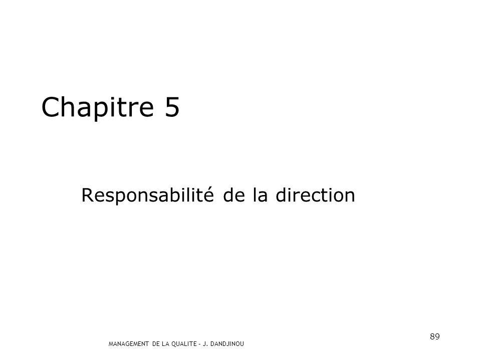 Responsabilité de la direction