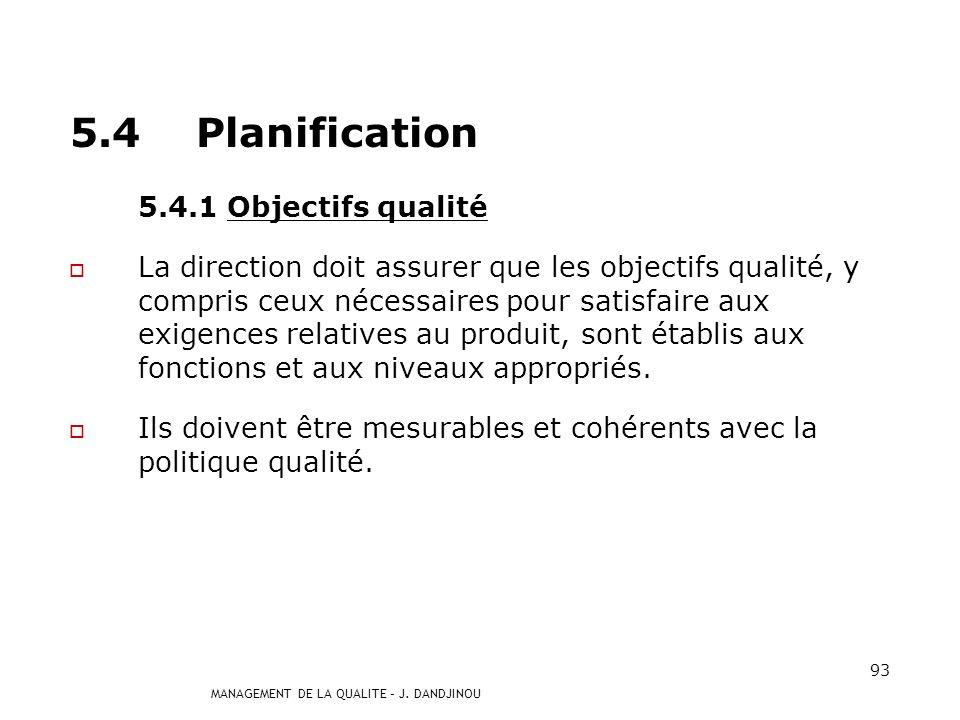 5.4 Planification 5.4.1 Objectifs qualité
