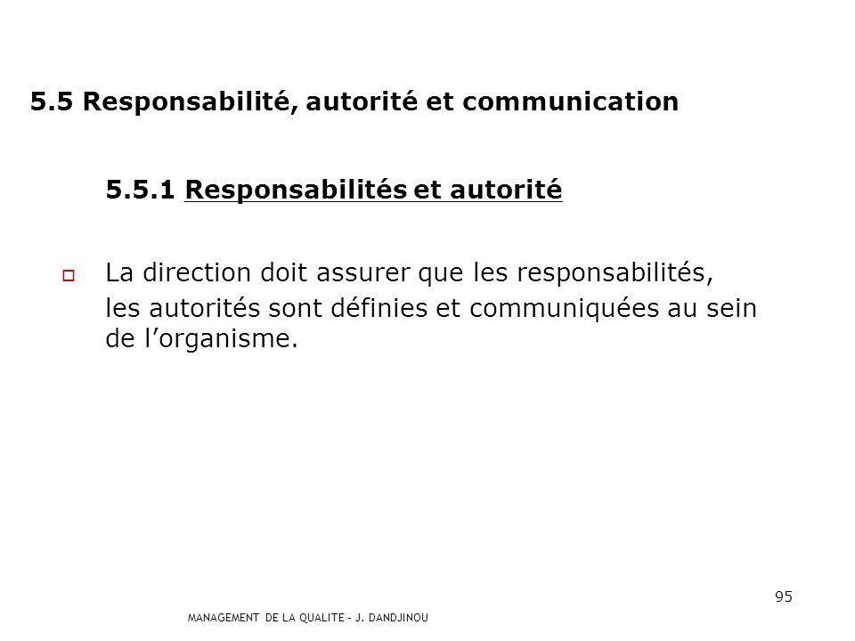 5.5 Responsabilité, autorité et communication