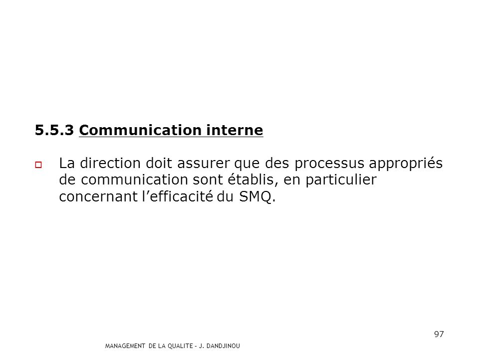 5.5.3 Communication interne