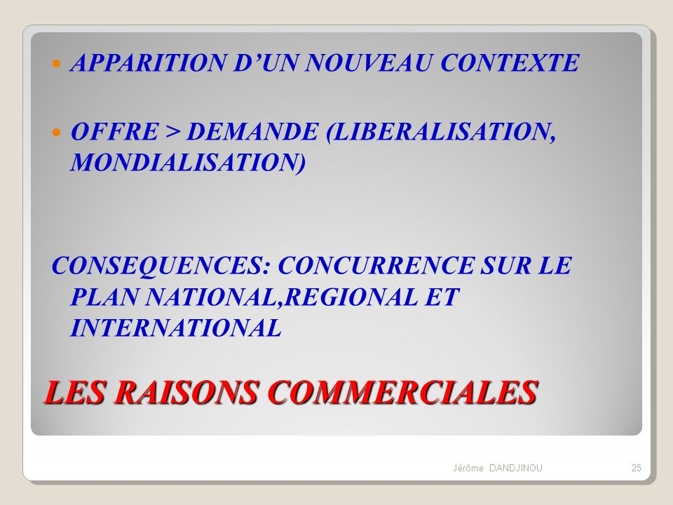 LES RAISONS COMMERCIALES