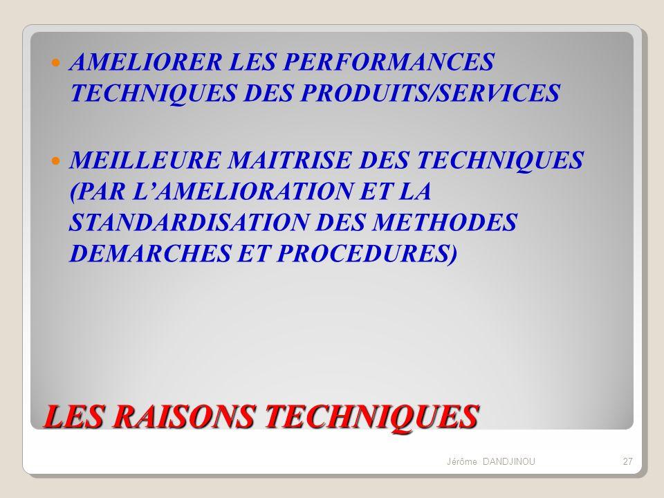 LES RAISONS TECHNIQUES