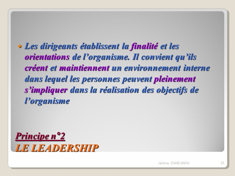 Principe n°2 LE LEADERSHIP