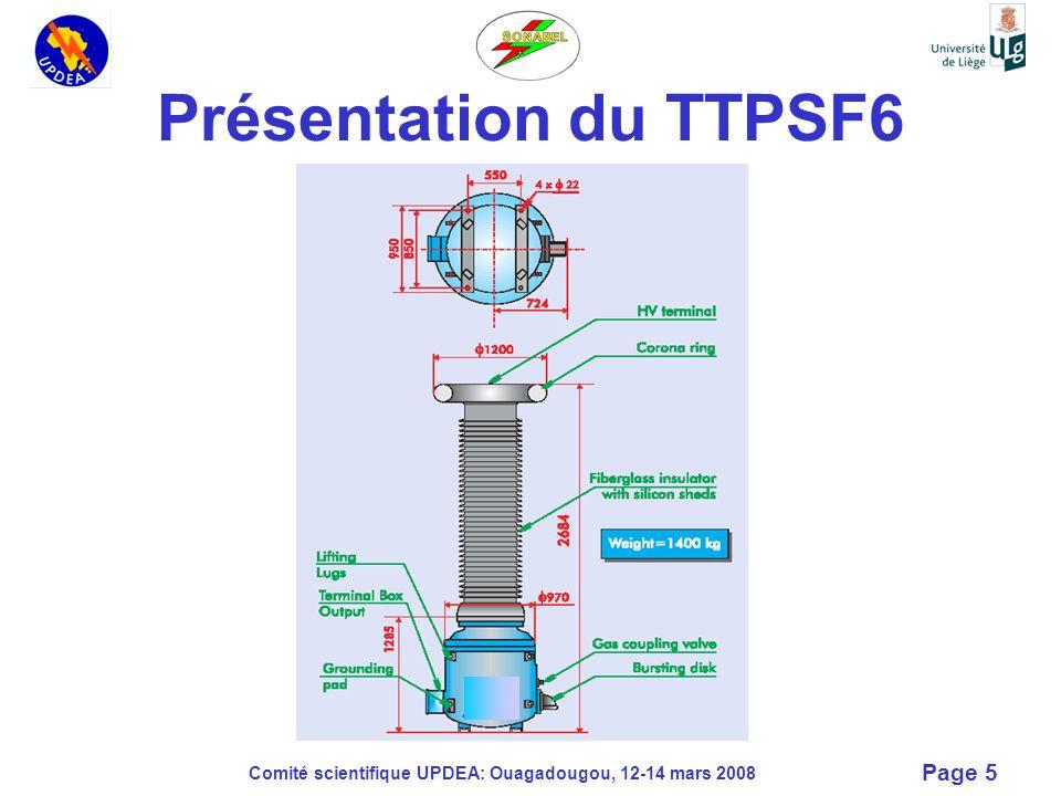 Présentation du TTPSF6 Comité scientifique UPDEA: Ouagadougou, 12-14 mars 2008