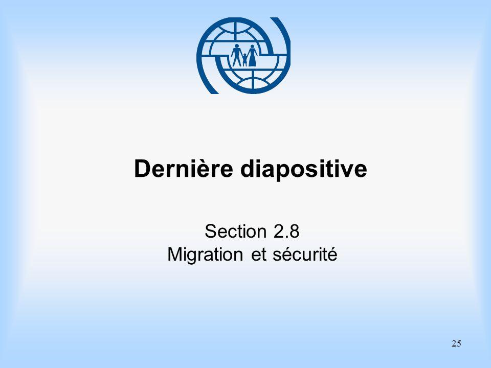 Dernière diapositive Section 2.8 Migration et sécurité