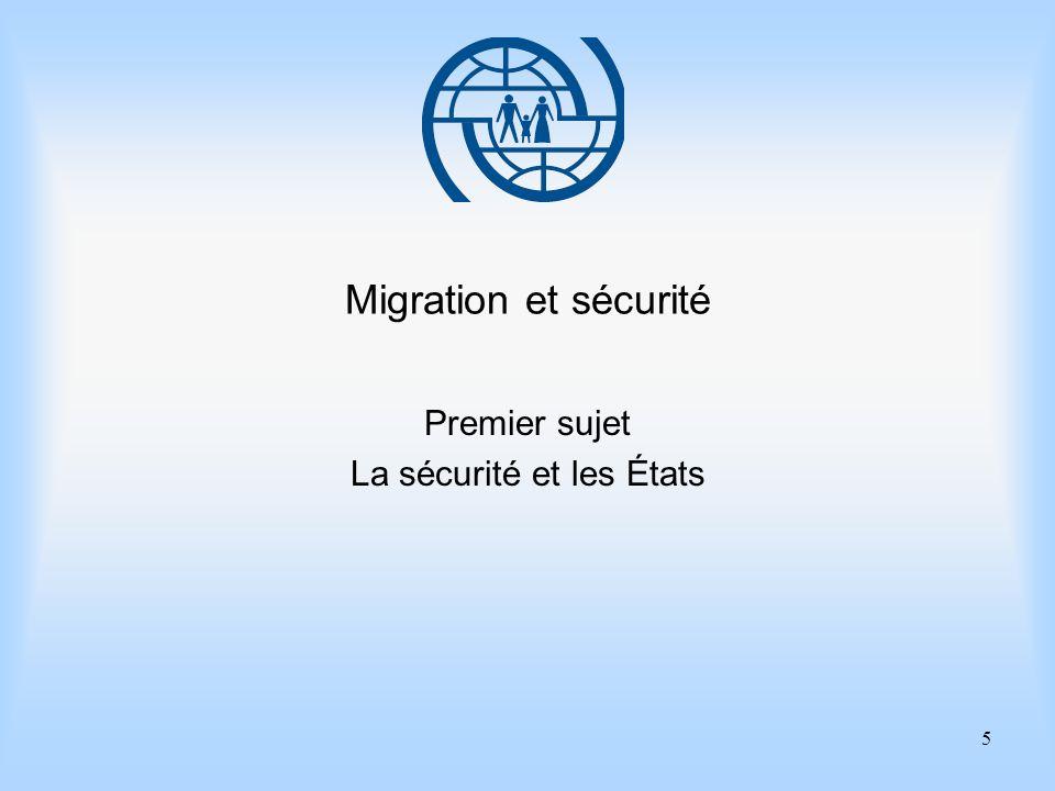 Premier sujet La sécurité et les États