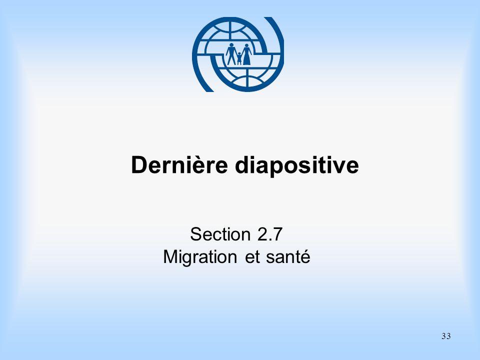 Dernière diapositive Section 2.7 Migration et santé
