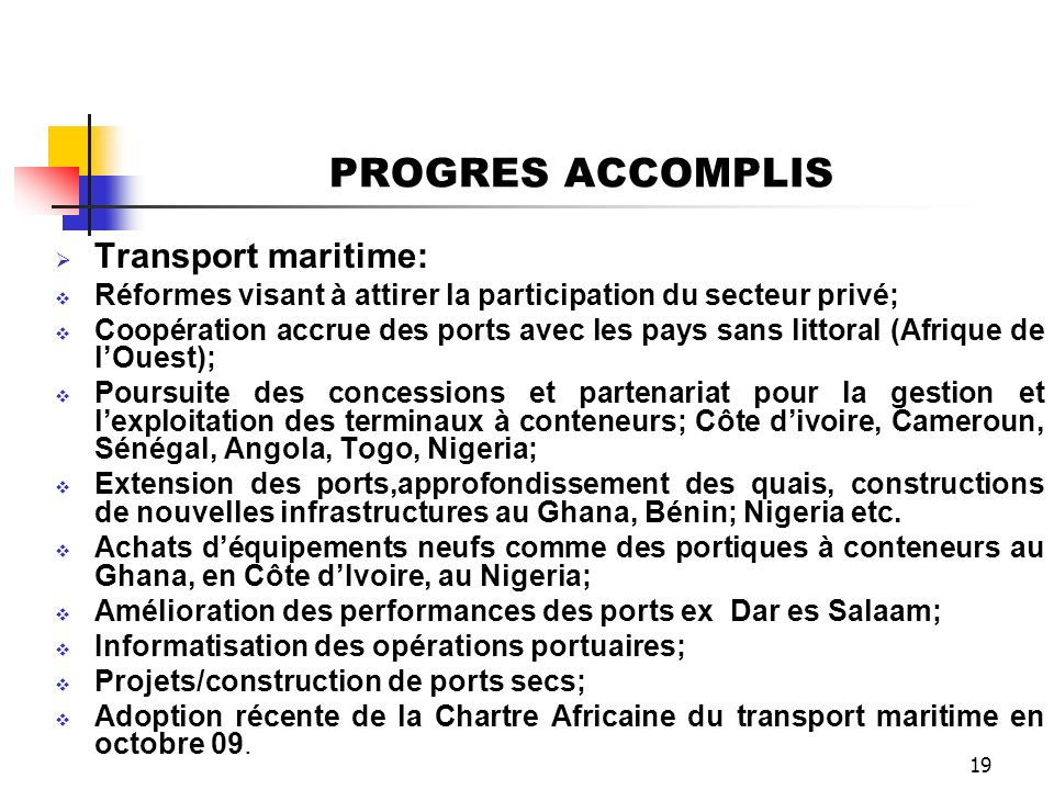 PROGRES ACCOMPLIS Transport maritime:
