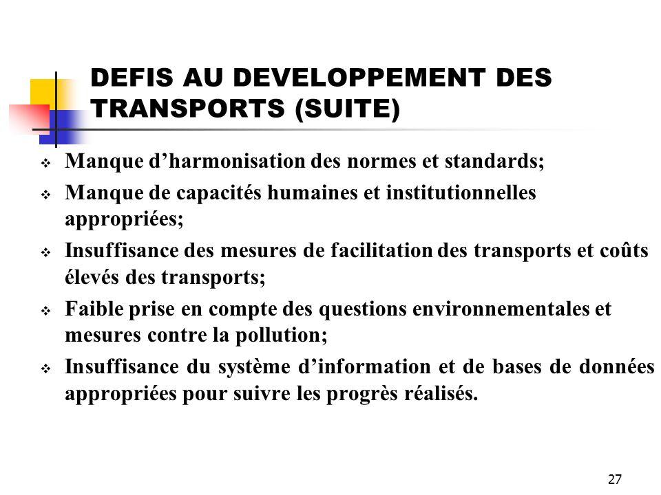 DEFIS AU DEVELOPPEMENT DES TRANSPORTS (SUITE)