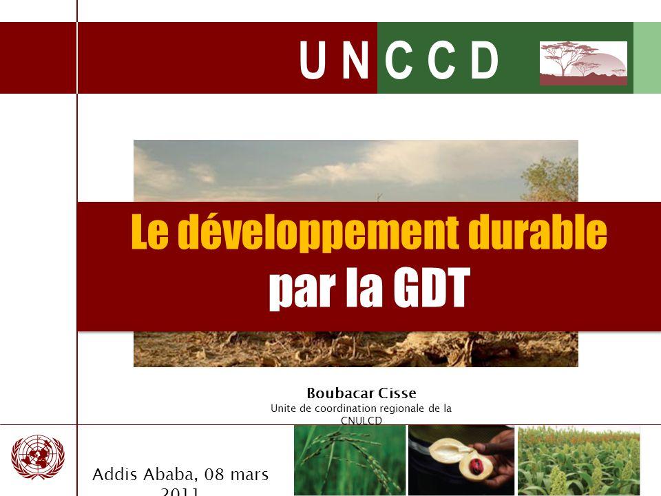 par la GDT Le développement durable Addis Ababa, 08 mars 2011