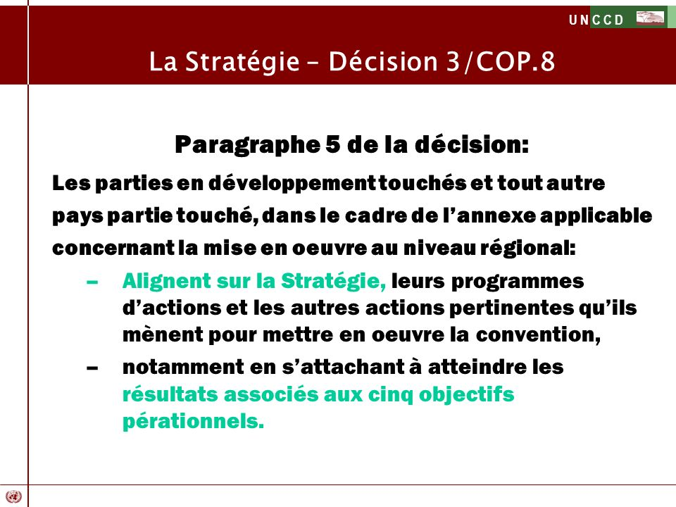 La Stratégie – Décision 3/COP.8 Paragraphe 5 de la décision: