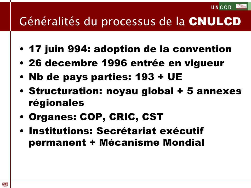Généralités du processus de la CNULCD