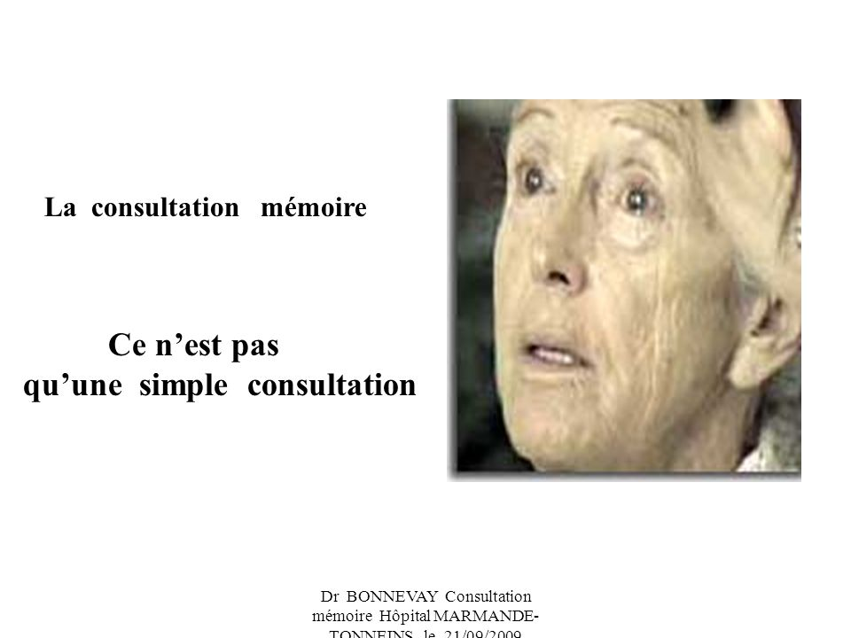 qu'une simple consultation