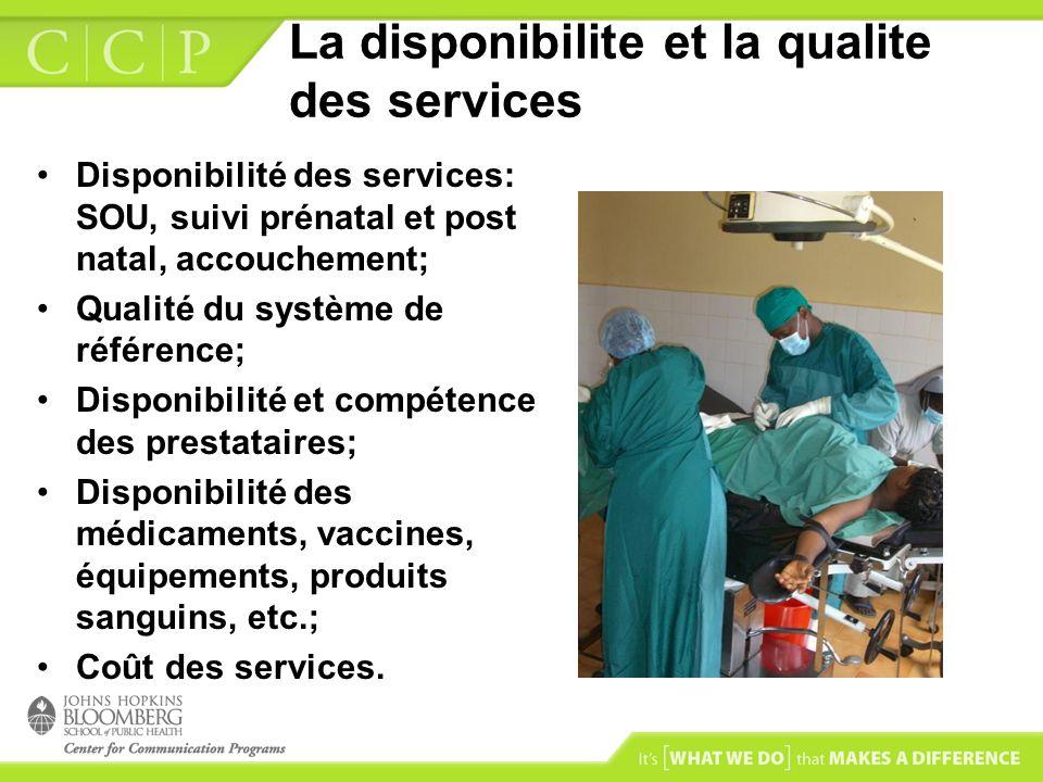 La disponibilite et la qualite des services