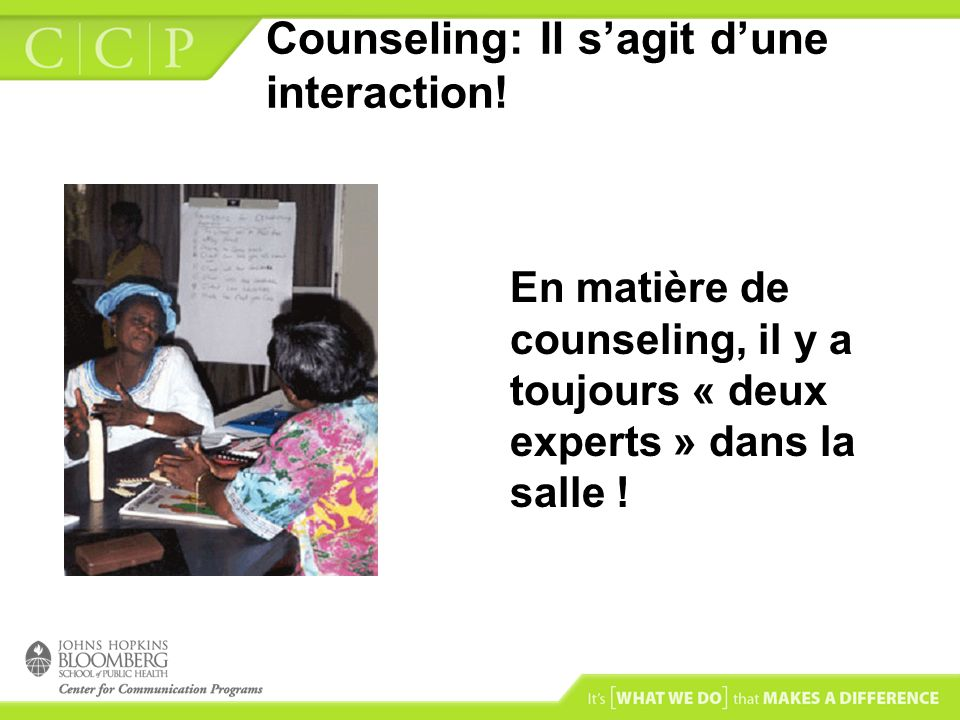 Counseling: Il s'agit d'une interaction!