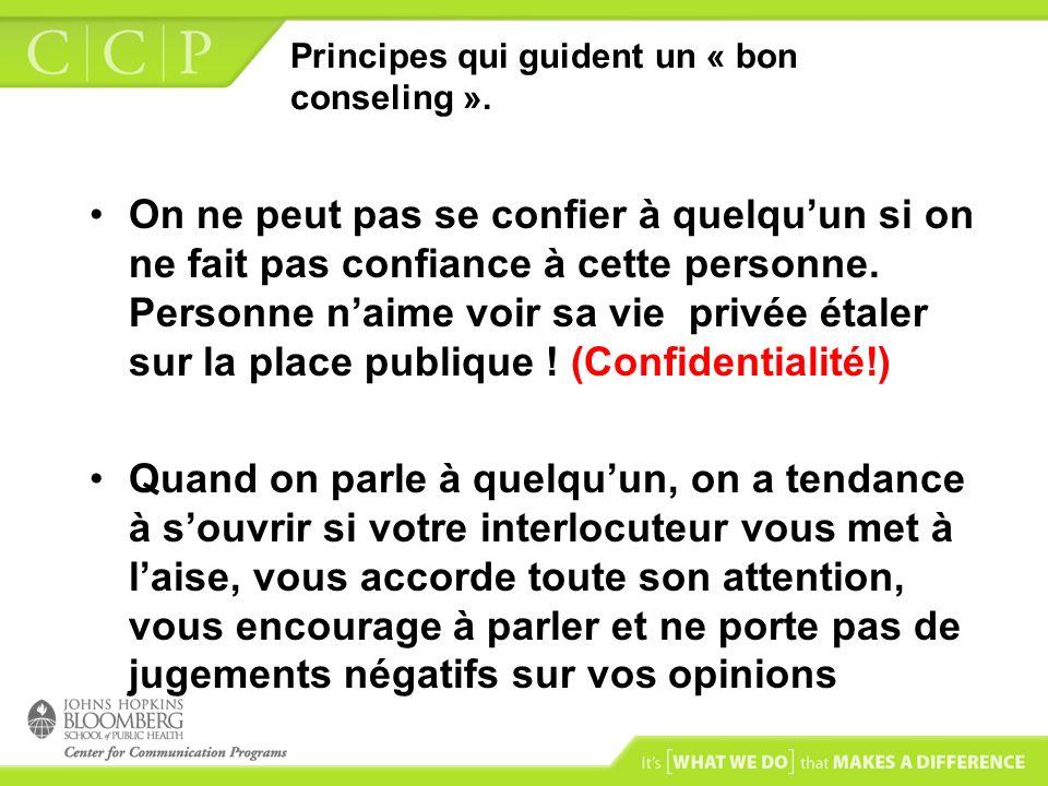 Principes qui guident un « bon conseling ».