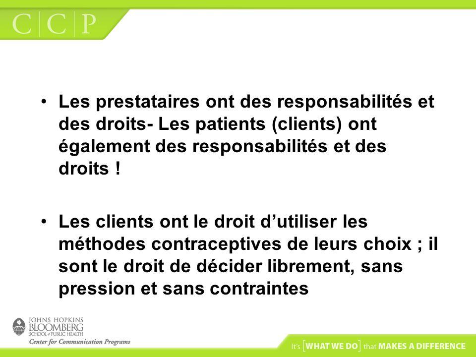 Les prestataires ont des responsabilités et des droits- Les patients (clients) ont également des responsabilités et des droits !