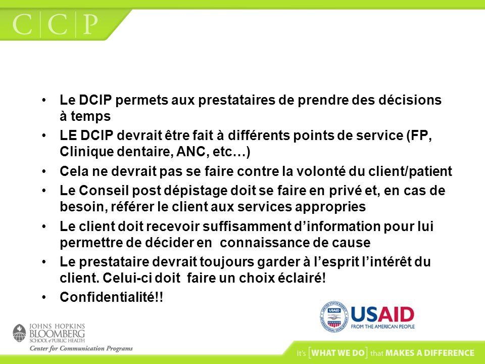 Le DCIP permets aux prestataires de prendre des décisions à temps