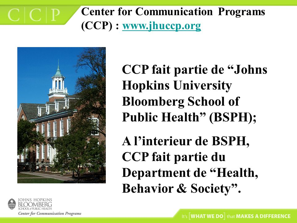 Center for Communication Programs (CCP) : www.jhuccp.org
