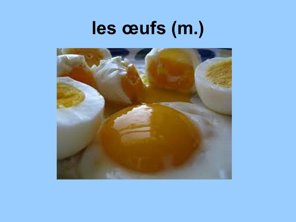 les œufs (m.)