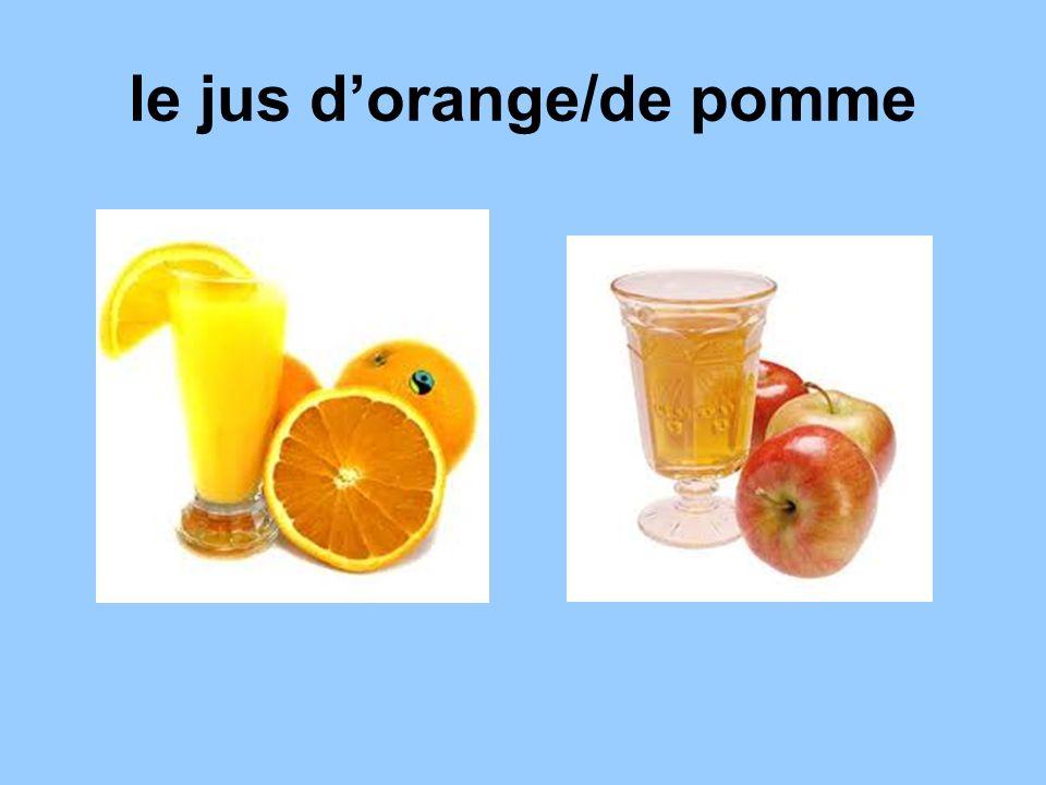 le jus d'orange/de pomme