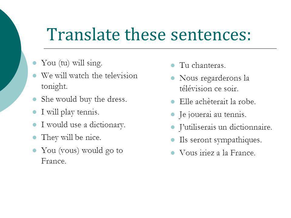 Translate these sentences: