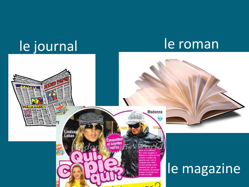 le roman le journal le magazine