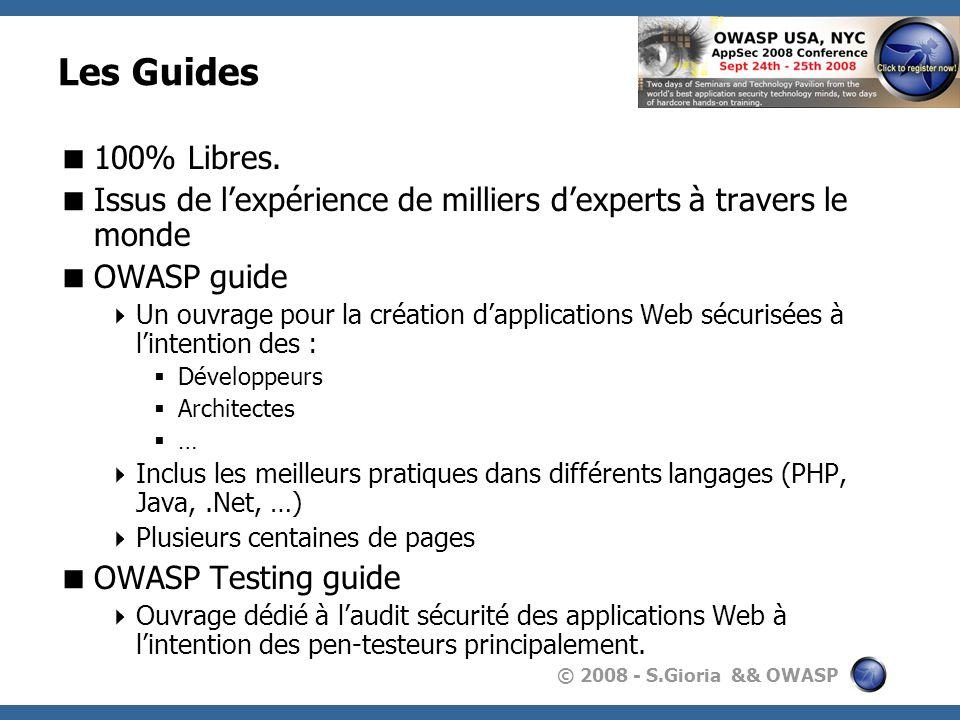 Les Guides100% Libres. Issus de l'expérience de milliers d'experts à travers le monde. OWASP guide.
