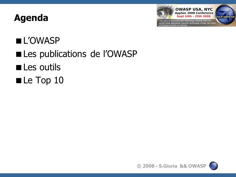 Agenda L'OWASP Les publications de l'OWASP Les outils Le Top 10