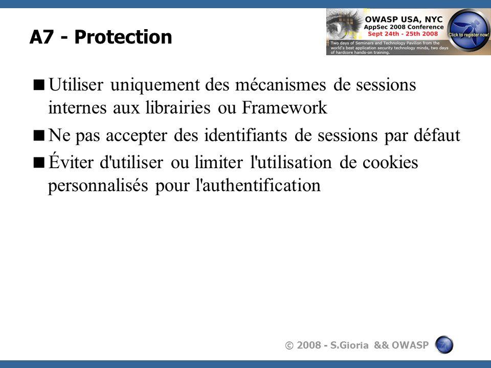 A7 - Protection Utiliser uniquement des mécanismes de sessions internes aux librairies ou Framework.
