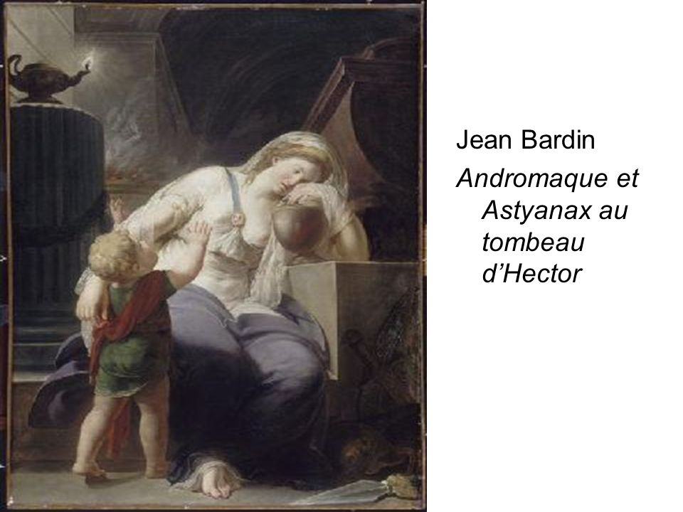 Andromaque et Astyanax au tombeau d'Hector