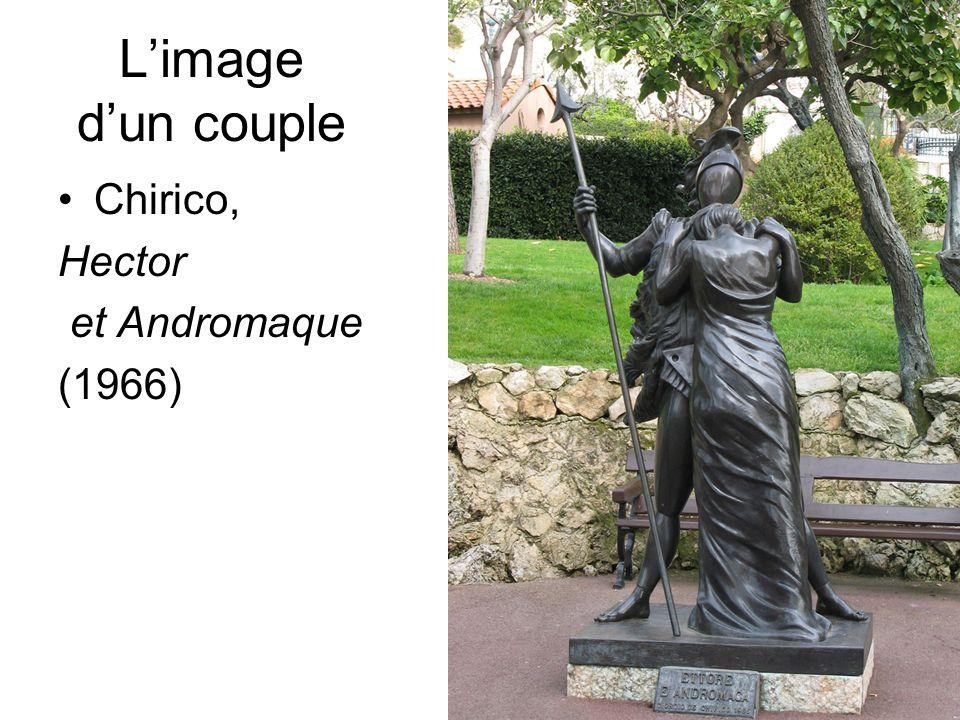 L'image d'un couple Chirico, Hector et Andromaque (1966) D.Augé
