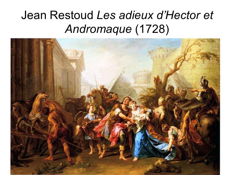 Jean Restoud Les adieux d'Hector et Andromaque (1728)
