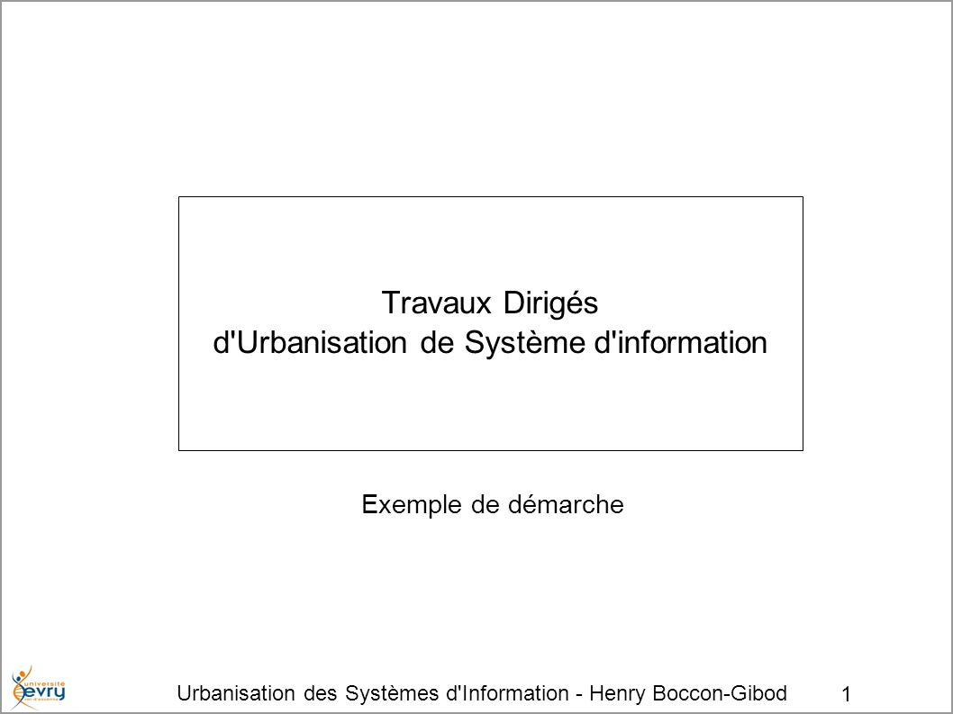 Travaux Dirigés d Urbanisation de Système d information