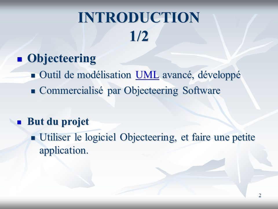INTRODUCTION 1/2 Objecteering