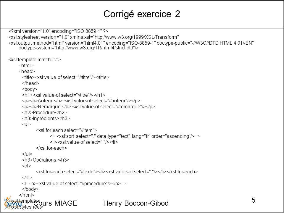Corrigé exercice 2 Cours MIAGE Henry Boccon-Gibod