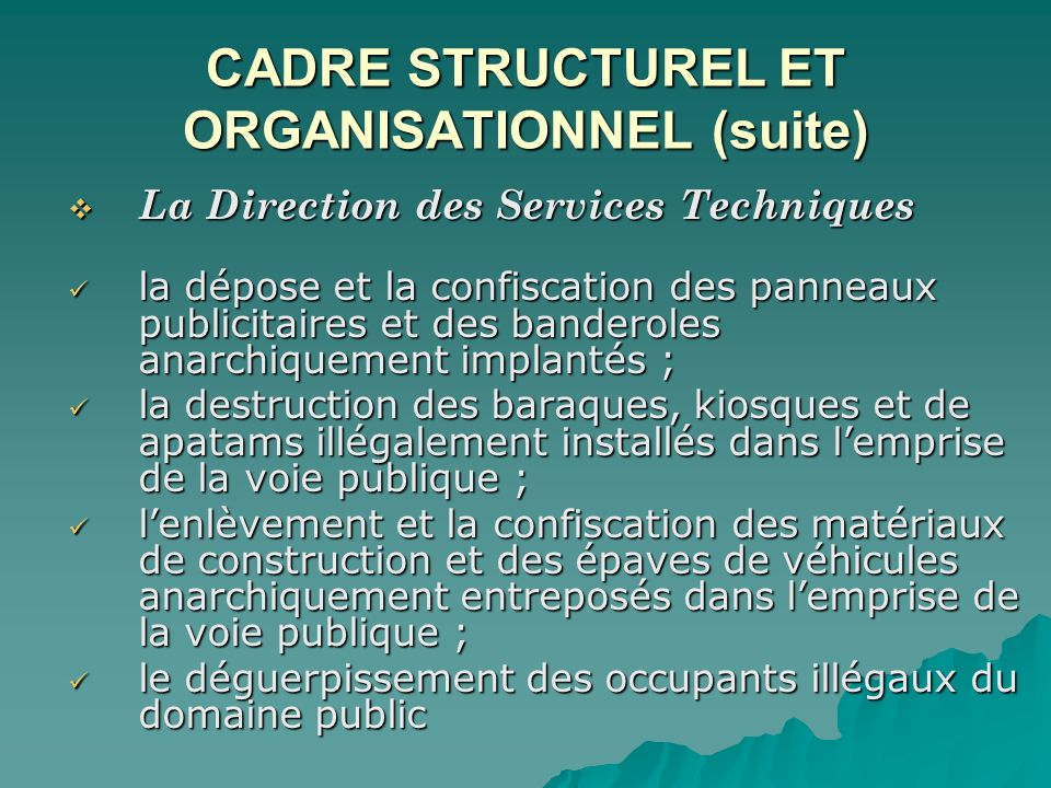 CADRE STRUCTUREL ET ORGANISATIONNEL (suite)