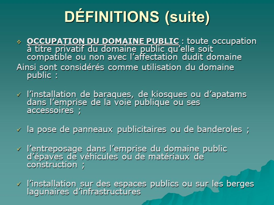 DÉFINITIONS (suite)