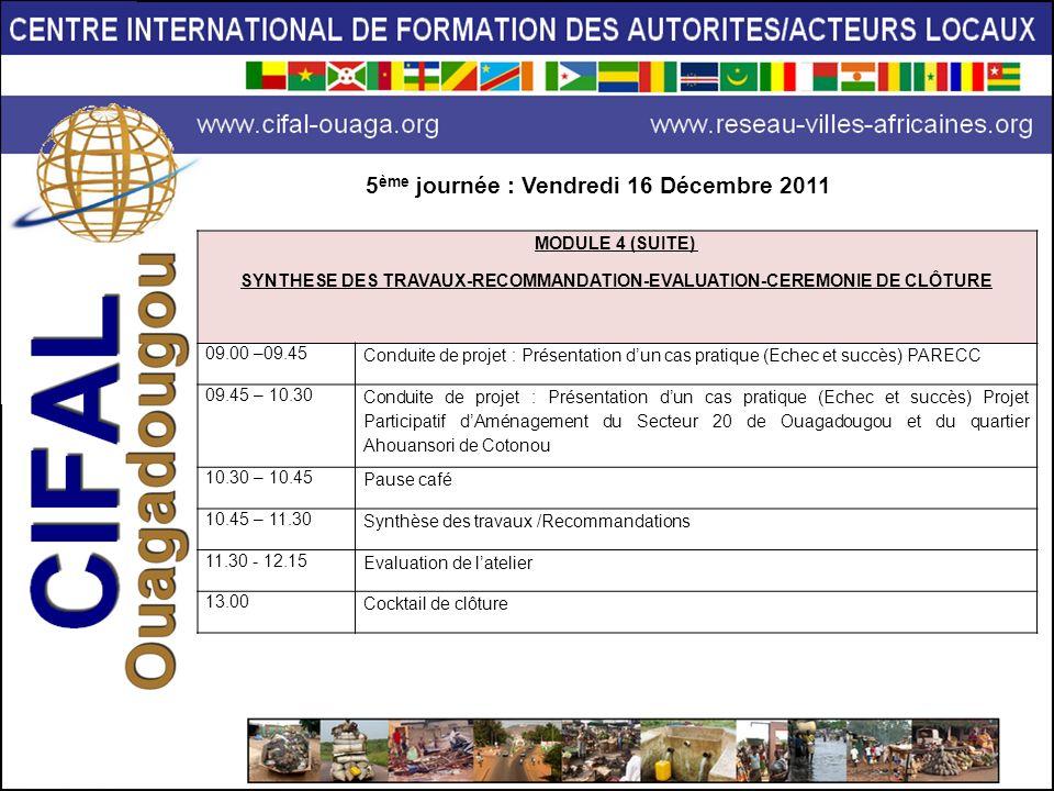 5ème journée : Vendredi 16 Décembre 2011