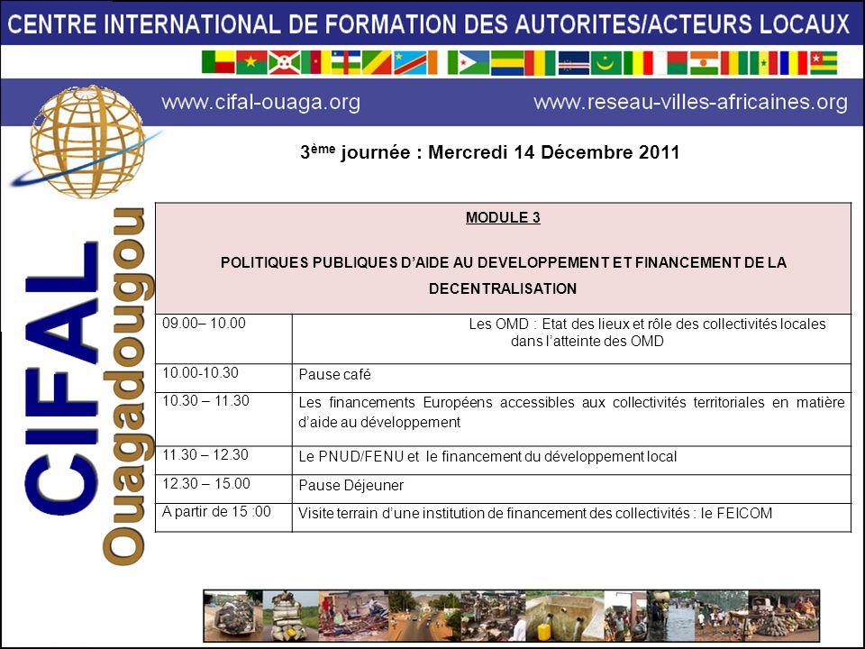 3ème journée : Mercredi 14 Décembre 2011