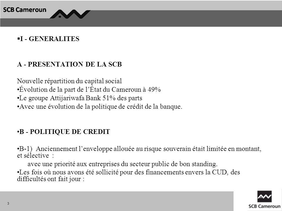 I - GENERALITES A - PRESENTATION DE LA SCB. Nouvelle répartition du capital social. Évolution de la part de l'État du Cameroun à 49%