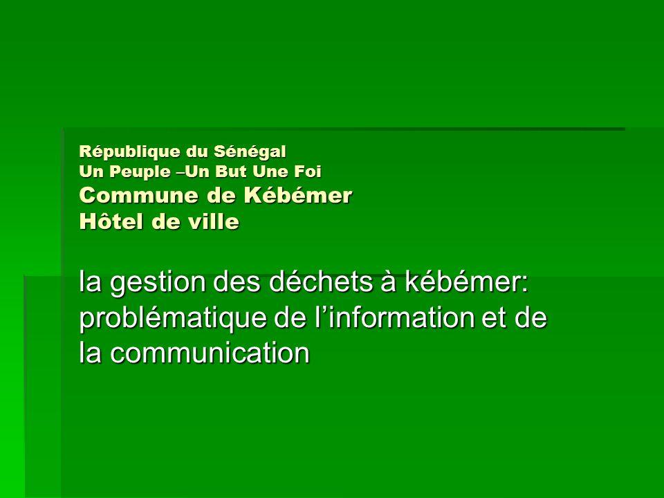 République du Sénégal Un Peuple –Un But Une Foi Commune de Kébémer Hôtel de ville