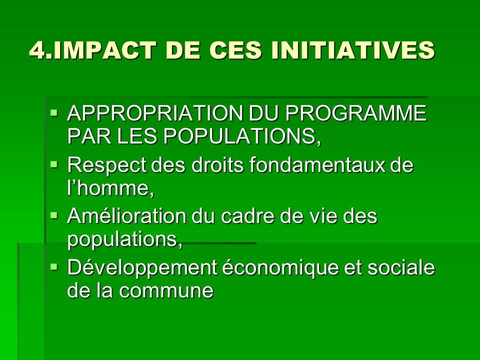 4.IMPACT DE CES INITIATIVES